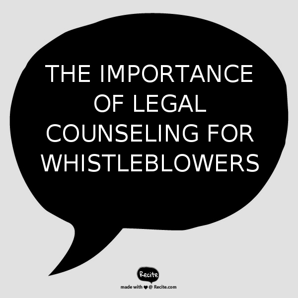 The Importance of Legal Counseling for Whistleblowers